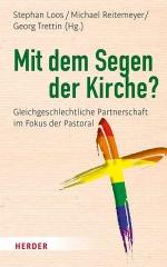 mit-dem-segen-der-kirche-gleichgeschlechtliche-partnerschaft-im-fokus-der-pastoral-978-3-451-38417-2-58328.jpg