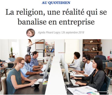 Screenshot_2018-09-27 La religion, une réalité qui se banalise en entreprise.png